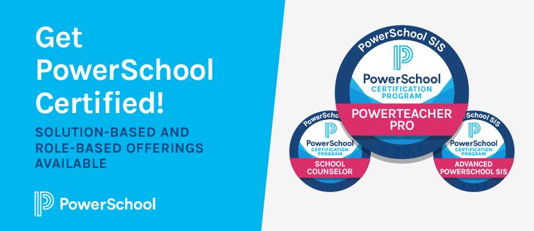 Get PowerSchool Certified!
