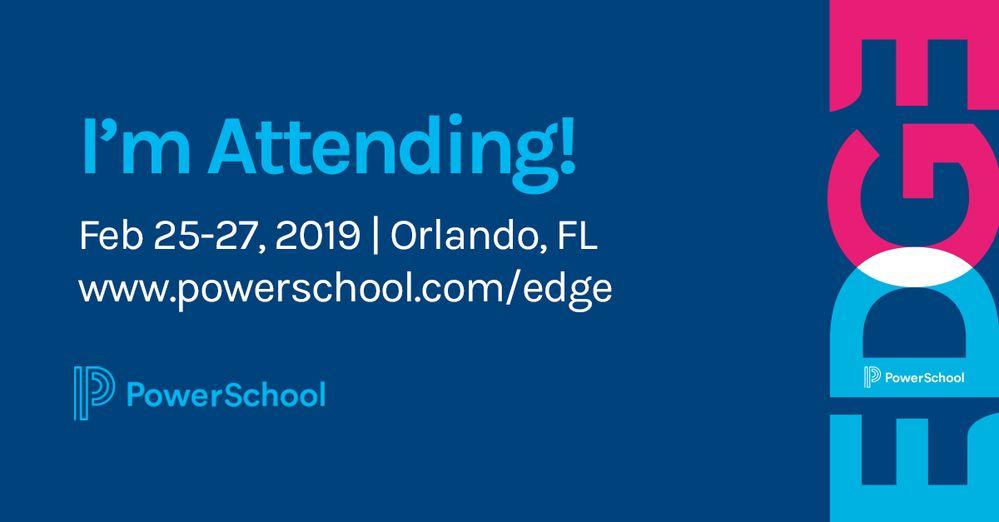 PowerSchool Community - Are You Attending EDGE?